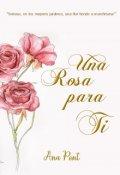 "Portada del libro ""Una Rosa Para Ti"""