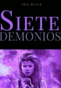 """Portada del libro """"Siete Demonios [saga Siete # 1]"""""""