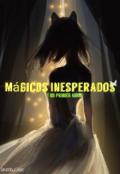 """Portada del libro """"Mágicos Inesperados: Y Mi Primer Amor (libro 1)"""""""