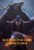 """Portada del libro """"Silencio Para Los Condenados"""""""