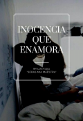 """Portada del libro """"La inocencia que tienes enamora."""""""