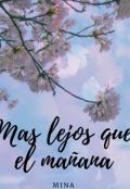 """Portada del libro """"Mas Lejos Que El MaÑana"""""""