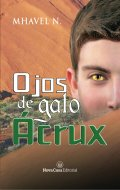 """Portada del libro """"Ojos de gato Ácrux"""""""