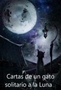 """Portada del libro """"Cartas de un gato solitario a la Luna"""""""