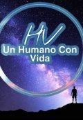 """Portada del libro """"Un Humano Con Vida"""""""