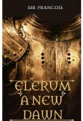 """Book cover """"Elerum- A New Dawn"""""""