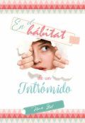 """Portada del libro """"En el hábitat de un intrómido"""""""