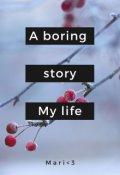 "Portada del libro ""A boring story. My life"""