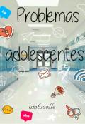 """Portada del libro """"Problemas adolescentes : Mi vida adolescente"""""""