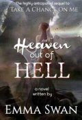 "Book cover ""Heaven Out Of Hell"""