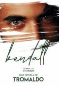 """Portada del libro """"Kendall"""""""