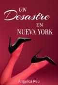 """Portada del libro """"Un Desastre en Nueva York"""""""