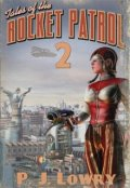 "Book cover ""Tales Of The Rocket Patrol 2"""