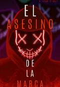 """Portada del libro """"El Asesino De La Marca"""""""