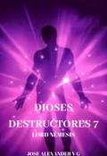 """Portada del libro """"Dioses Destructores 7"""""""