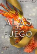"""Portada del libro """"Alas de fuego. Encantus 2"""""""