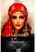 """Portada del libro """"La Gitana y el Mafioso """""""
