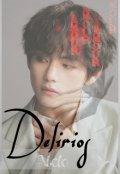 """Portada del libro """"Delirios [ Taehyung-Bts ]"""""""