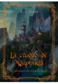 """Portada del libro """"La Ciudad de Xaiphiria [el abismo de Challenger]"""""""
