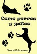 """Portada del libro """"Como perros y gatos"""""""