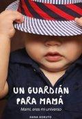 "Portada del libro ""1. Un Guardián Para Mamá (""Ugm"")"""