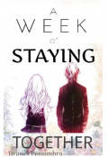 "Book cover ""A Week Of Staying Together"""
