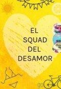 """Portada del libro """"El Squad del desamor"""""""