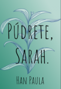 """Portada del libro """"Púdrete, Sarah"""""""