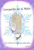 """Portada del libro """"Conquista en el Hielo"""""""