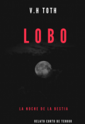 """Portada del libro """"Lobo"""""""