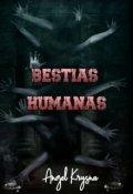 """Portada del libro """"Bestias Humanas"""""""