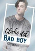 """Portada del libro """"Cliché del Bad Boy [1.0]"""""""