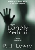 "Book cover ""The Lonely Medium """
