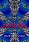 "Book cover ""Adam Or Adem: Creational Magic"""