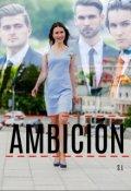 """Portada del libro """"Ambición"""""""