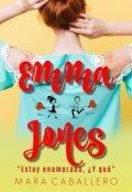 """Portada del libro """"Emma Jones: """"Estoy enamorada, ¿y qué?"""""""