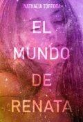 """Portada del libro """"El mundo de Renata"""""""