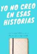 """Portada del libro """"Yo No Creo En Esas Historias"""""""