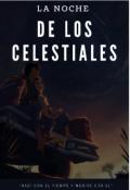 """Portada del libro """"La Noche De Los Celestiales """""""