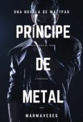 """Portada del libro """"Príncipe de metal"""""""