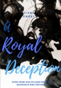 "Book cover ""A Royal Deception"""