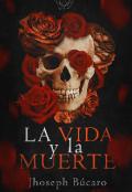 """Portada del libro """"La Vida y La Muerte"""""""