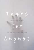 "Book cover ""Tears For August """