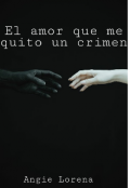 "Portada del libro ""El amor que me quito un crimen"""