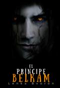 """Portada del libro """"El príncipe Belkam : Legados de Sangre ll """""""