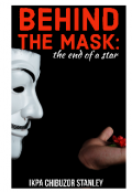 "Book cover ""Behind The Mask: the end of a star"""