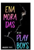 """Portada del libro """"Enamoradas de los play boys (completa #1) """""""