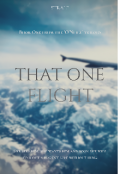 "Book cover ""That One Flight"""