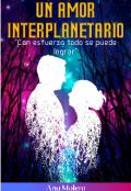 """Portada del libro """"Un amor interplanetario"""""""