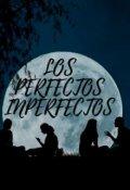 """Portada del libro """"Los Perfectos Inperfectos"""""""